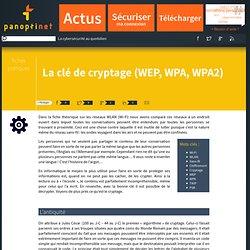 La clé de cryptage (WEP, WPA, WPA2)
