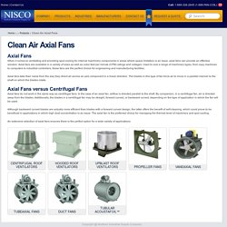 Axial Fans: New technology for clean air