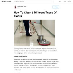 Easy Ways to Clean Different Types of Floors