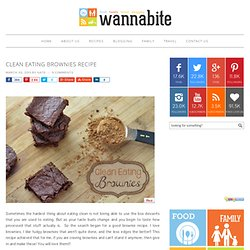 Clean Eating Brownies Recipe