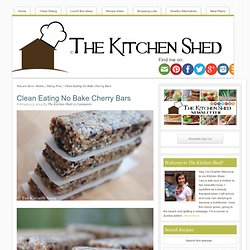 Clean Eating No Bake Cherry Bars – The Kitchen Shed