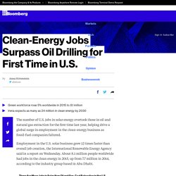 Clean-Energy Jobs Surpass Oil Drilling for First Time in U.S.