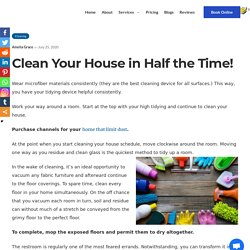 Clean Your House in Half The Time - Expert Tips And Tricks for Cleaning