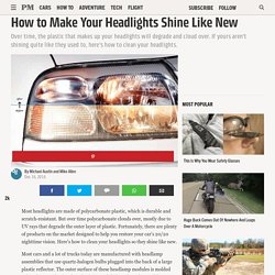 How to Clean Headlights - How to Make Your Headlights Shine Like New
