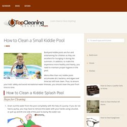 How to Clean a Small Kiddie Pool