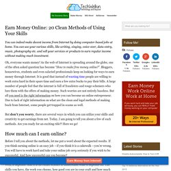 20 Clean Ways to Earn Money Online Through Internet