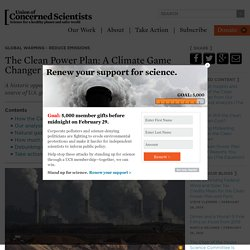 What is the Clean Power Plan? A Climate Game Changer