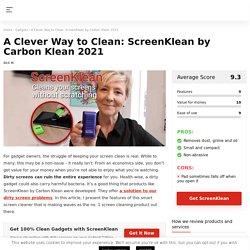 Clean As You Go: ScreenKlean by CarbonKlean