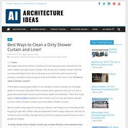 How to Clean Shower Curtain: A Complete Step-By-Step Guide