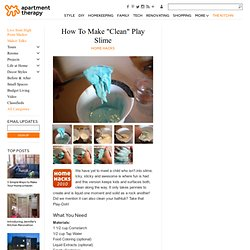 "How To Make ""Clean"" Play Slime Home Hacks"
