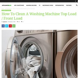 How To Clean A Washing Machine Top Load VS Front Load