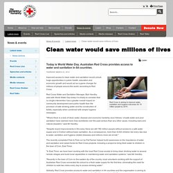 Clean water would save millions of lives