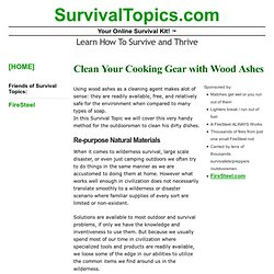 Clean Your Cooking Gear with Wood Ashes
