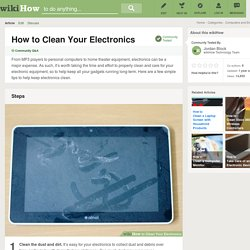 How to Clean Your Electronics: 4 Steps