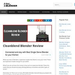 Cleanblend Blender Review -Commercial Blender