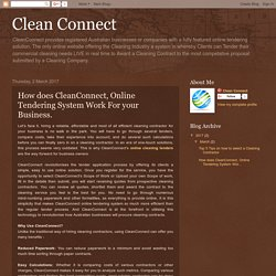 How does CleanConnect, Online Tendering System Work For your Business.