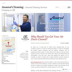 Why Should You Get Your Air DuctsCleaned?