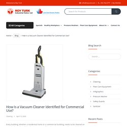 How Is a Vacuum Cleaner Identified for Commercial Use?