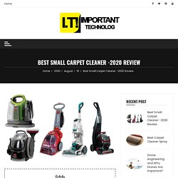 Best Small Carpet Cleaner -2020 Review - Important Technology