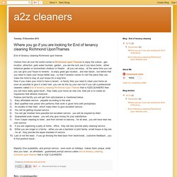 a2z cleaners: Where you go if you are looking for End of tenancy cleaning Richmond UponThames