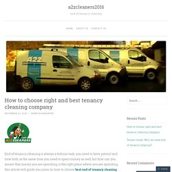 How to choose right and best tenancy cleaning company