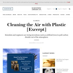 Cleaning the Air with Plastic [Excerpt]