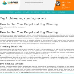 How to Plan Your Carpet and Rug Cleaning