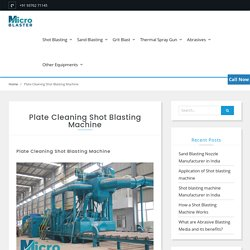 Plate Cleaning Shot Blasting Machine - Manufacturer, Supplier in India.
