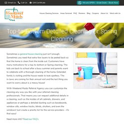 Top-to-bottom Spring House Cleaning Weekend Maids