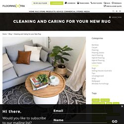 Cleaning and Caring for your New Rug