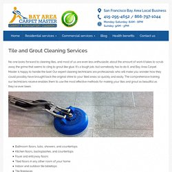Tile & grout cleaning - Bay Area Carpet Master - Carpet & Upholstery Cleaning
