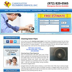 Cleaning Sewer Pipes Carrollton, Plano, and Frisco
