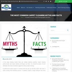 Most Common Carpet Cleaning Myths and Facts