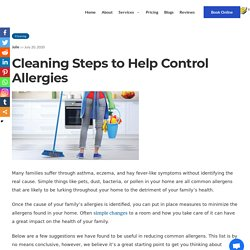 Cleaning Steps to Help Control Allergies - Cleaning for Allergies