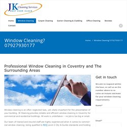 Window Cleaning in Coventry by Highly-Skilled Operatives