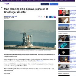 Man cleaning attic discovers photos of Challenger disaster