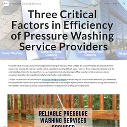 Know Three Critical Factors in Efficiency of Pressure Washing Service Providers