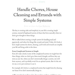 Handle Chores, House Cleaning and Errands with Simple Systems | zen habits