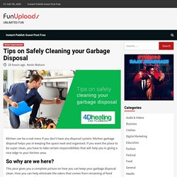 Tips on Safely Cleaning your Garbage Disposal