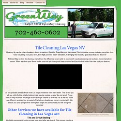 Tile Cleaning Las Vegas The GreenWay - Best Grout Cleaners