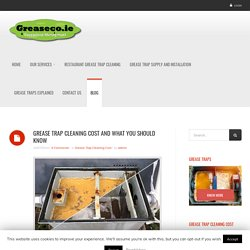 Learn How Much Does Grease Trap Cost