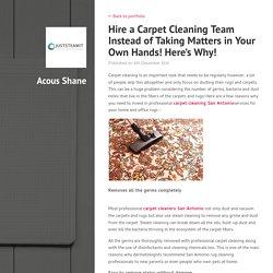 Hire a Carpet Cleaning Team Instead of Taking Matters in Your Own Hands! Here's Why!