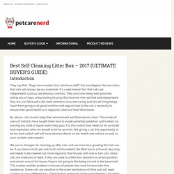 Best Self Cleaning Litter Box - 2017 (ULTIMATE BUYER'S GUIDE) - Pet Care Nerd