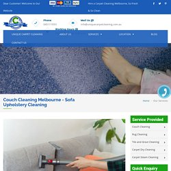 Best Couch Cleaning Melbourne - Sofa Upholstery Cleaning Melbourne
