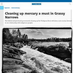 Cleaning up mercury a must in Grassy Narrows