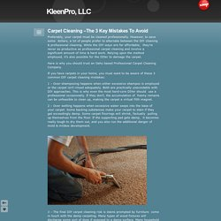 Carpet Cleaning –The 3 Key Mistakes To Avoid