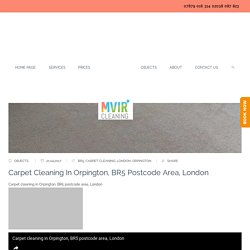 Carpet cleaning in Orpington, BR5 postcode area, London - Mvir Cleaning - CARPET CLEANERS LONDON, CROYDON, BROMLEY