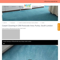 Carpet cleaning in CR8 postcode area, Purley, South London - Mvir Cleaning - CARPET CLEANERS LONDON, CROYDON, BROMLEY
