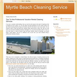 Tips To Hire Professional Vacation Rental Cleaning Services