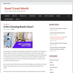 Is Dry Cleaning Really Clean?